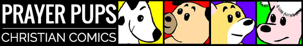 Christian Cartoons From Prayer Pups Christian Comics